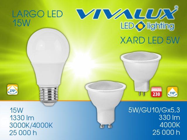 Нови LED лампи Vivalux - 15W LARGO LED; 4000K 5W XARD LED
