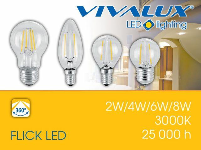 FLICK LED VIVALUX - високоефективна серия filament LED лампи, аналог на обикновените лампи с нажежаема жичка